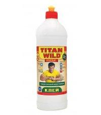 Клей Титан Вилд  / TITAN Wild 1л Клей универсальный, полимерный