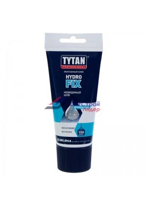 Жидкие гвозди Tytan Hydro fix универсальный, прозрачный, 150 мл